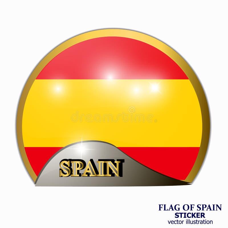 Ljus klistermärke med flaggan av Spanien Lycklig Spanien dagknapp Ljus illustration med flaggan vektor illustrationer