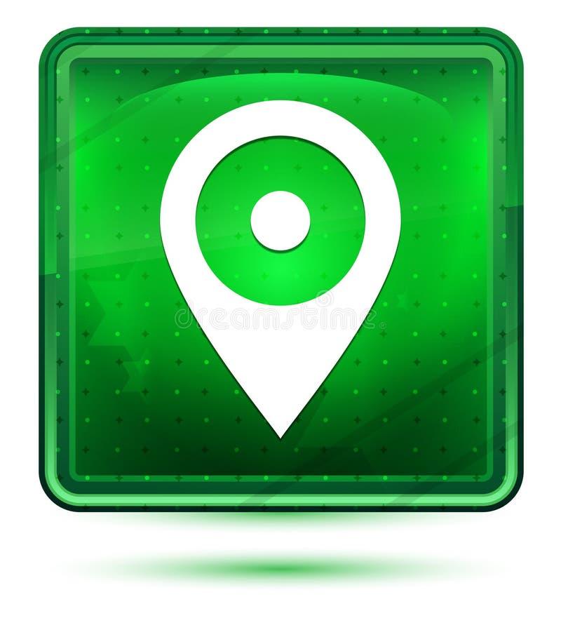 Ljust för neon för lägestiftsymbol - grön fyrkantig knapp stock illustrationer