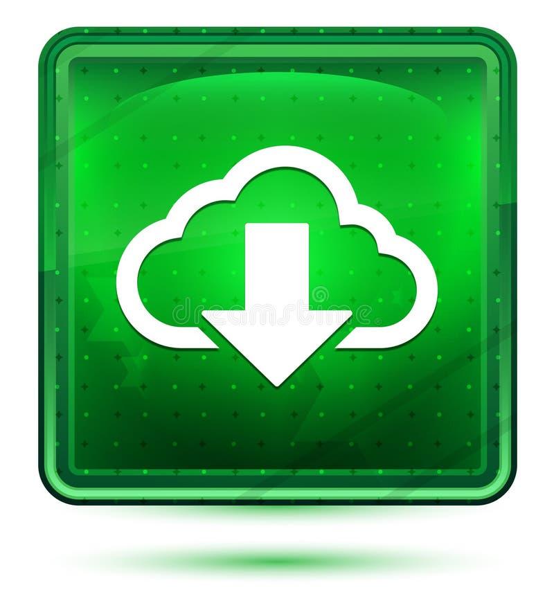 Ljust för neon för molnnedladdningsymbol - grön fyrkantig knapp royaltyfri illustrationer