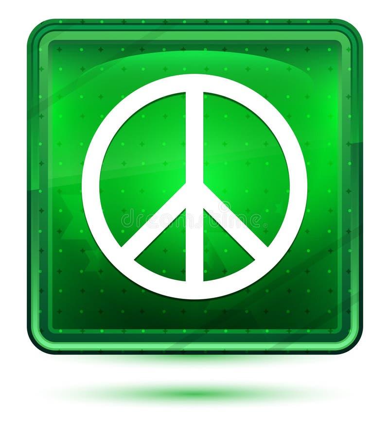 Ljust för neon för symbol för fredtecken - grön fyrkantig knapp royaltyfri illustrationer