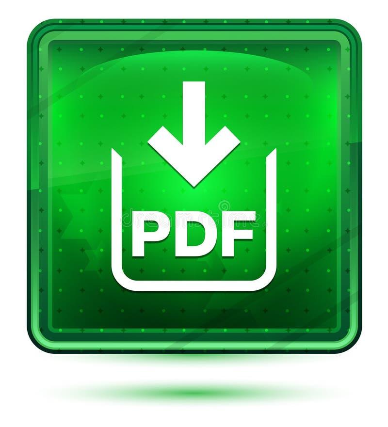 Ljust för neon för symbol för PDF-dokumentnedladdning - grön fyrkantig knapp vektor illustrationer