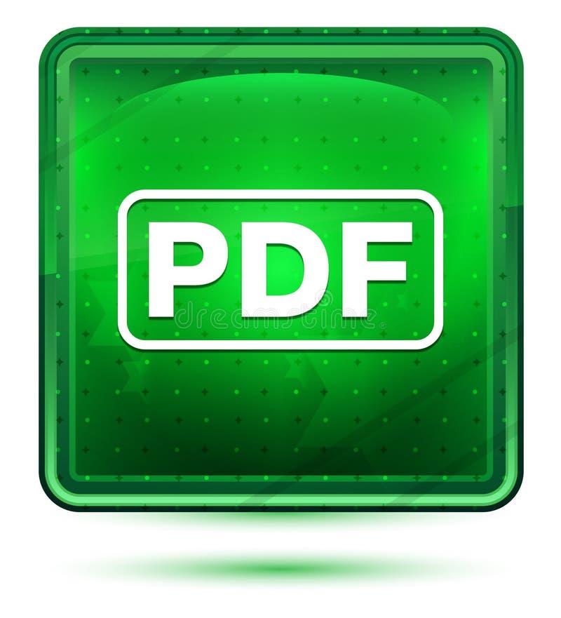 Ljust för PDF-symbolsneon - grön fyrkantig knapp vektor illustrationer