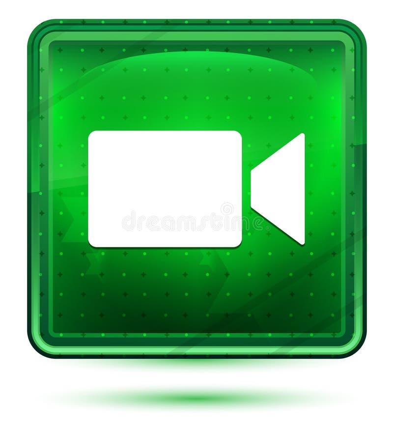 Ljust för videokamerasymbolsneon - grön fyrkantig knapp vektor illustrationer