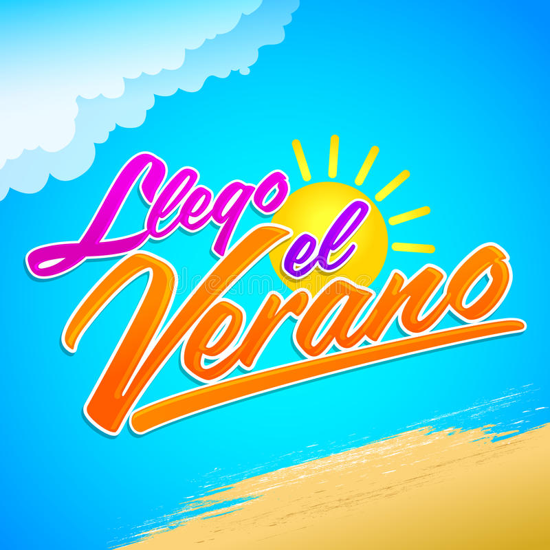 Llego el Verano - лето имеет приезжанный испанский текст иллюстрация вектора