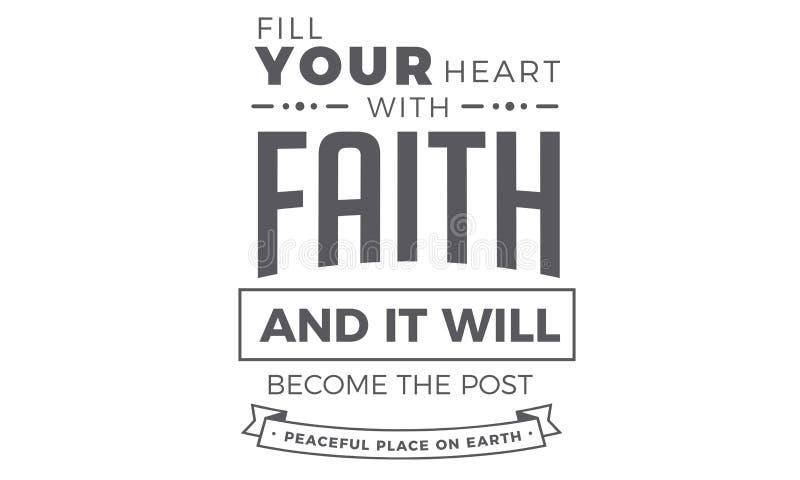 Llene su corazón de la fe y se convertirá en el lugar pacífico de los posts en la tierra ilustración del vector