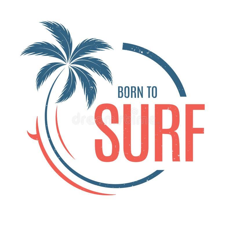 Llevado practicar surf El vector de la camiseta y de la ropa diseña, imprime, typograp stock de ilustración