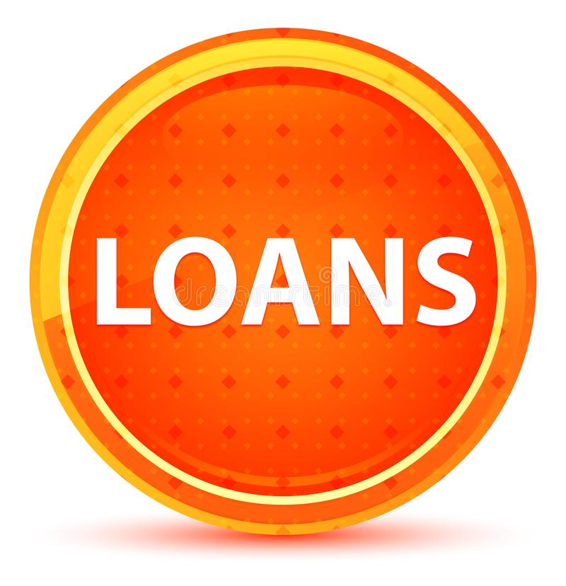 Loans Natural Orange Round Button. Loans Isolated on Natural Orange Round Button royalty free illustration