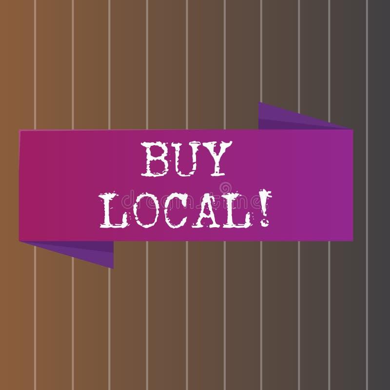Local da compra da exibição do sinal do texto Produtos e serviços de produção local da compra conceptual da foto sobre afastado v ilustração do vetor