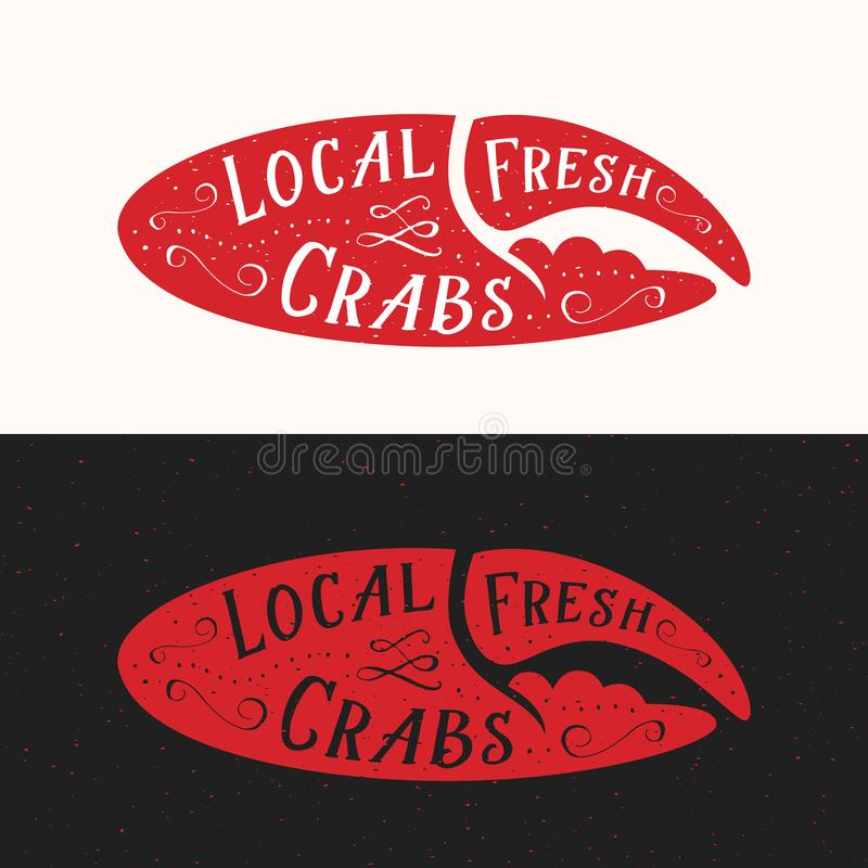 Local Fresh Crabs Sign. Seafood Abstract Vector Emblem, Icon or Logo Template. Red Crab Claw Silhouette with Retro vector illustration