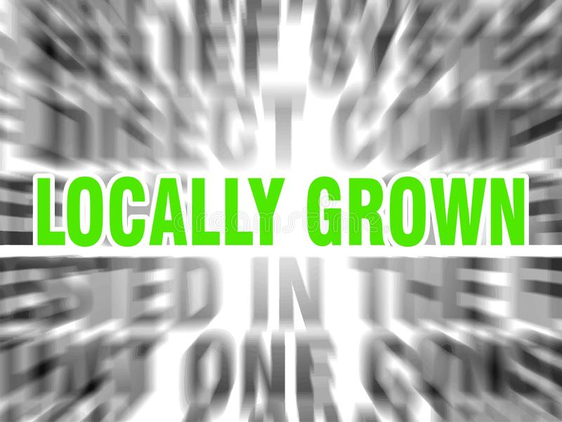Locally grown. Blurred text with focus on royalty free illustration
