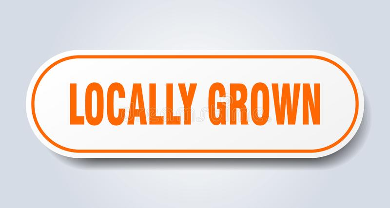 Locally grown sticker. Locally grown rounded isolated sign.  locally grown vector illustration