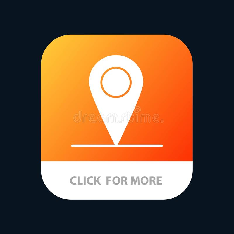 Location, Map, Interface Mobile App Button. Android and IOS Glyph Version royalty free illustration