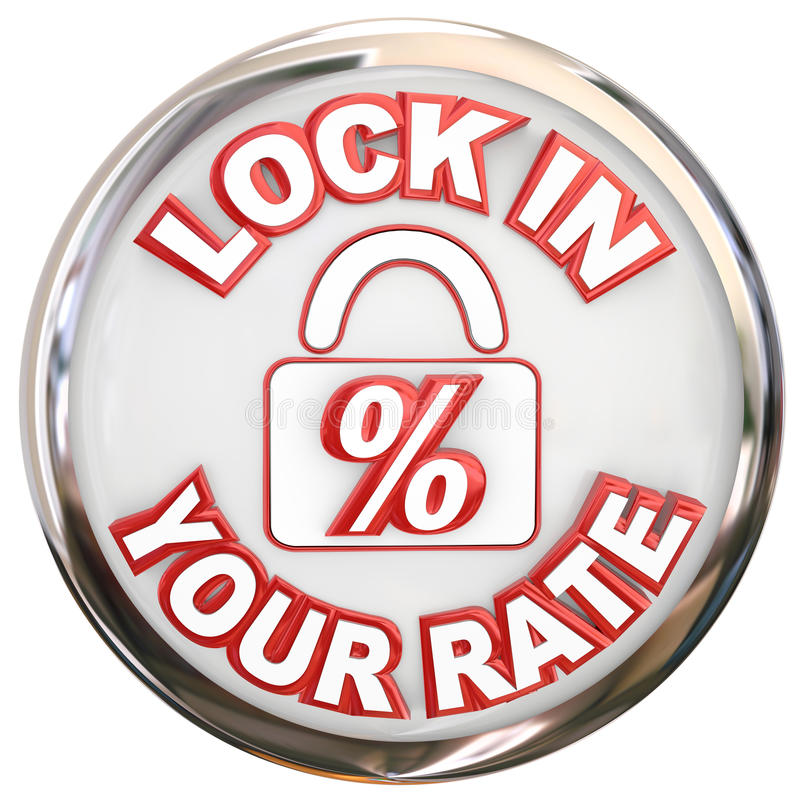 Lock In Your Rate Button Percent Interest Loan Mortage vector illustration