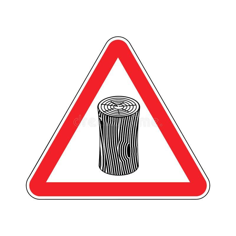 Log Attention sign. Wooden billet Caution. Road red warning symbol.  royalty free illustration