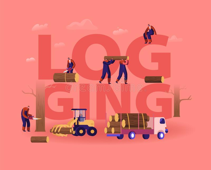 Loggningskoncept Lumberjacks Cutting Trees and Wooden Logs Using Chainszawa and Loading for Transportation vektor illustrationer