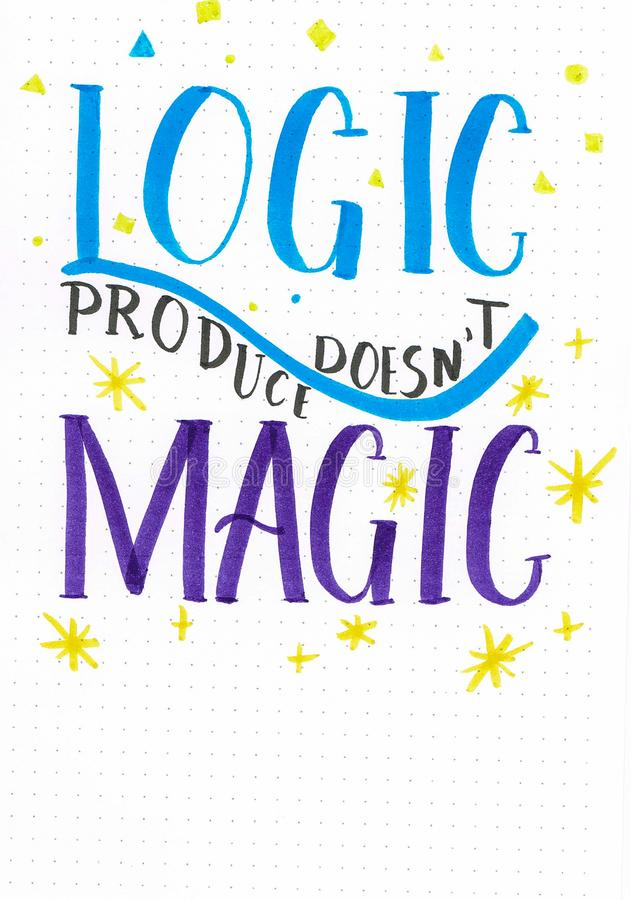`Logic doesn`t produce Magic` hand lettering phrase with yellow stars. Written with brush pens vector illustration