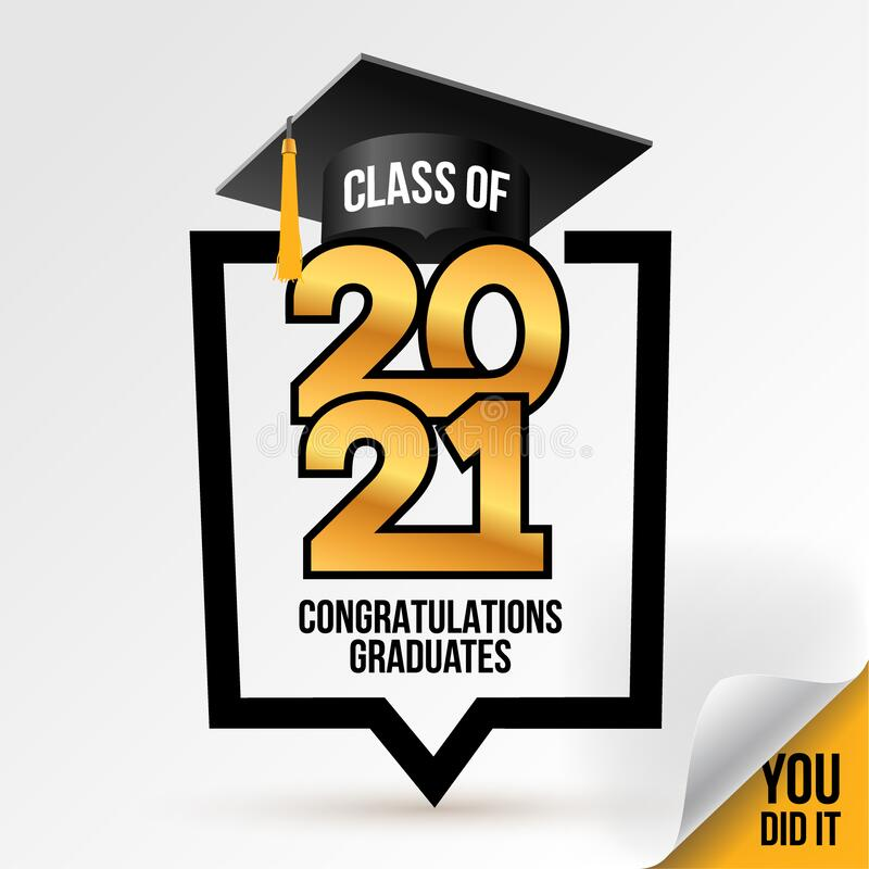 Free Logo Class Of 2021. Congrats Graduation. Lettering Graduation, You Did It. Template For Design 2021, Party, High School Or College Stock Photography - 197606782