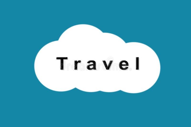 Logo de voyage textotez le voyage sur le nuage blanc sur le fond bleu photo stock