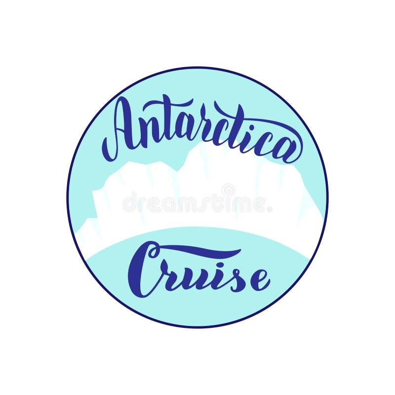 Logo del giro di crociera dell'Antartide con l'iceberg Testo d'iscrizione d'avanguardia Icona dell'insegna per l'agenzia di viagg illustrazione vettoriale