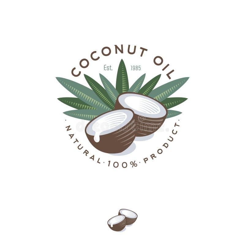 Logo dell'olio di cocco Emblema dell'olio di cocco del prodotto della natura Cochi maturi e mezze noce di cocco e foglie con le l royalty illustrazione gratis