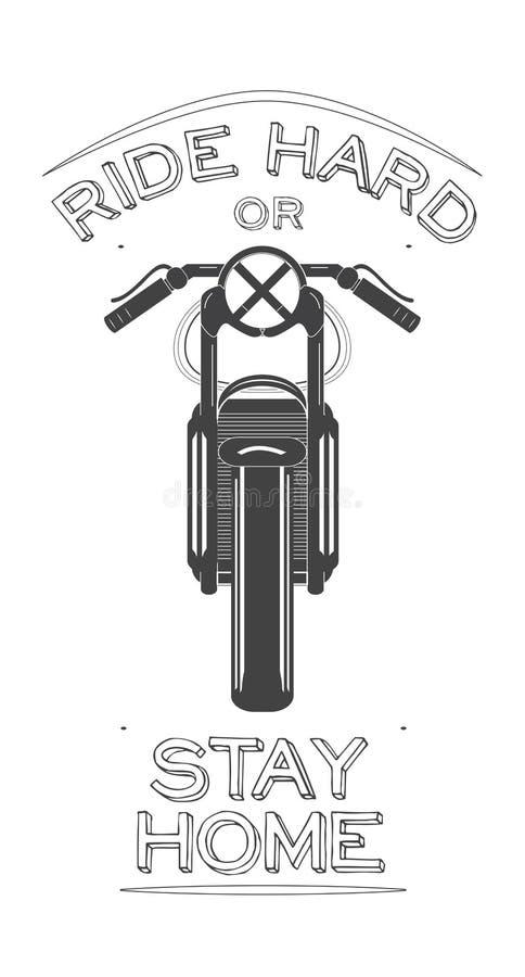 Logo della bici del corridore del caffè con la citazione del motociclista - guidi la casa di soggiorno o dura Illustrazione di ve royalty illustrazione gratis