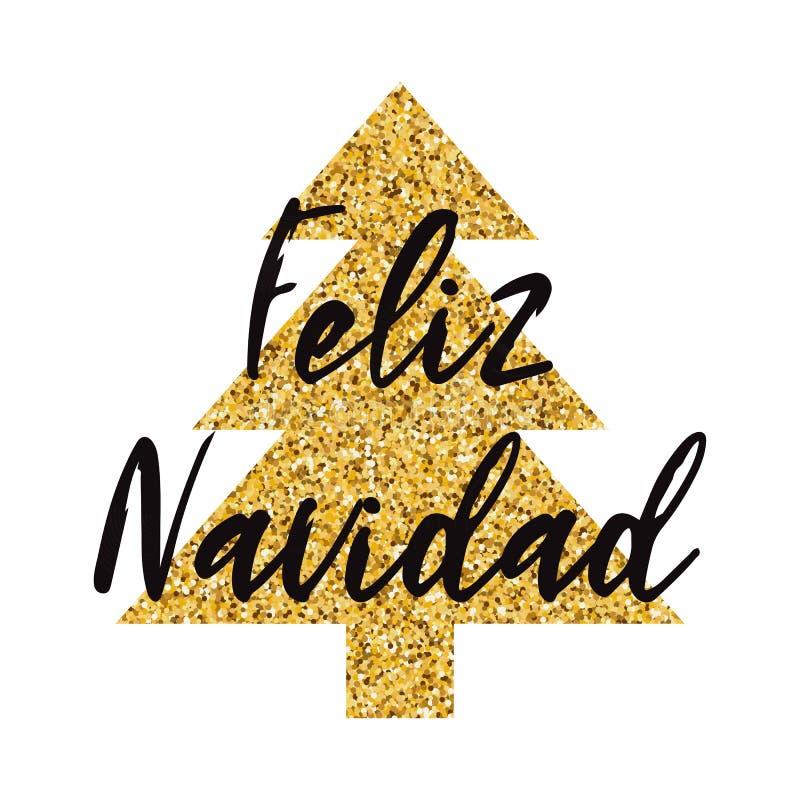 Logo der frohen Weihnachten verzierte Schein goldenen Weihnachtsbaum Fahne, Karte, Glückwunsch, Logo Aufschrift auf spanisch lizenzfreie abbildung