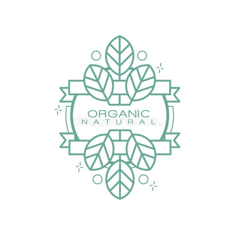 Logo naturale organico, distintivo per i prodotti sani di eco, cosmetici naturali, alimento premio di qualità e bevande, imballan illustrazione vettoriale