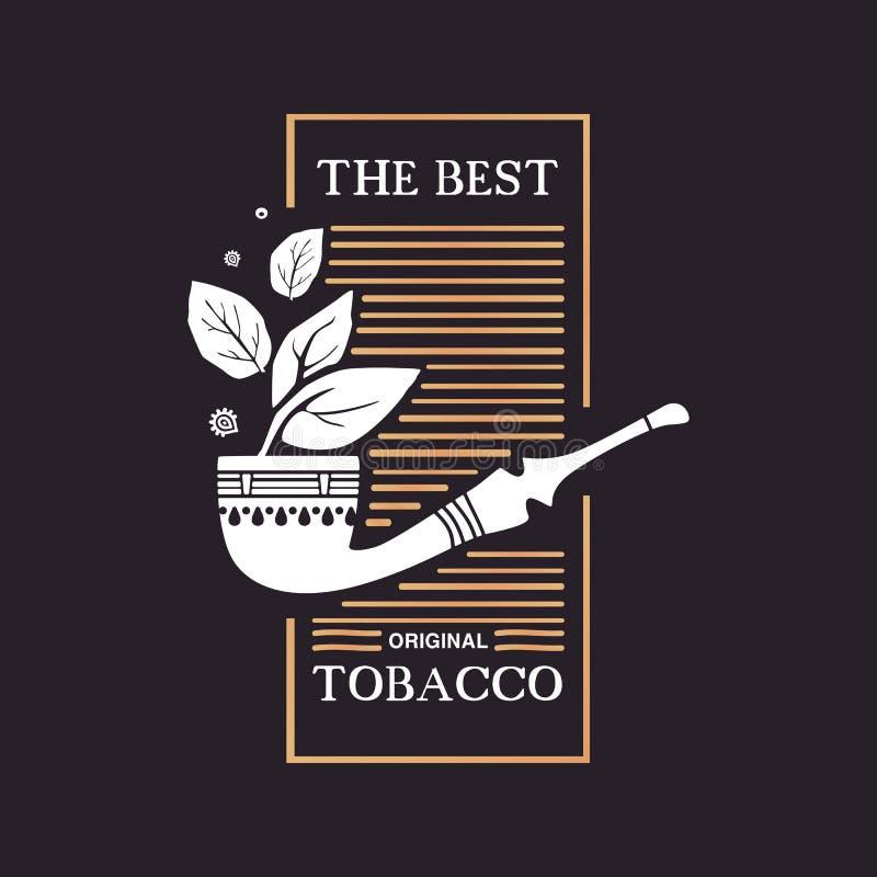 Logo smokoing drymba z tytoni liśćmi i formułuje najlepszy oryginalnego tytoniu na czarnym tle royalty ilustracja