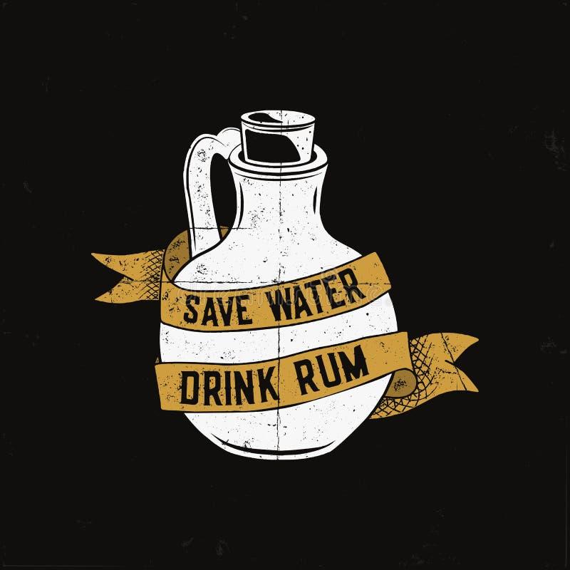 Logo tiré par la main de rhum avec l'illustration de bouteille et la citation - rhum de sauvegarde de boissons de l'eau Insigne d illustration libre de droits