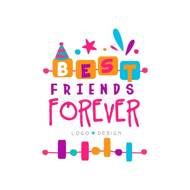 Logoschablone des besten Freunds für immer mit Beschriftung Freundschaftsthema Vector Design für Einladung, Postkarte, Druck oder lizenzfreie abbildung