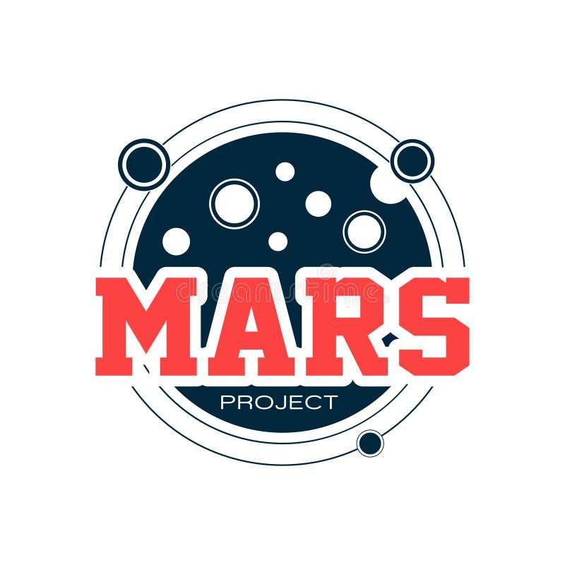Logotipo astronómico original con Marte Espacie la aventura, exploración del planeta rojo, proyecto científico Emblema del esquem stock de ilustración