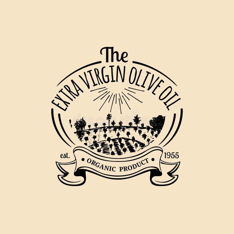 Logotipo del aceite de oliva del vintage del vector Emblema retro con la arboleda y el campo rústicos La mano bosquejó la muestra stock de ilustración
