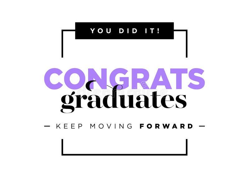 Logotipo del vector de los graduados de la enhorabuena Plantilla del fondo de la graduación con cita inspirada Saludo de la bande stock de ilustración