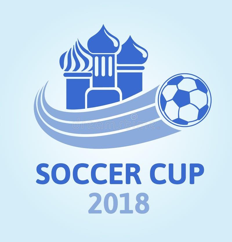 Logotipo para la taza 2018 del fútbol Campeonato del fútbol Bóvedas y bola de la iglesia Ilustración del vector stock de ilustración