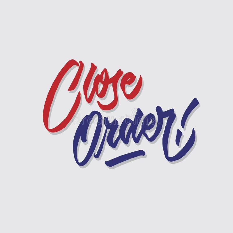 A loja das vendas e do mercado da tipografia da rotulação da mão da ordem próxima armazena o cartaz do signage ilustração do vetor