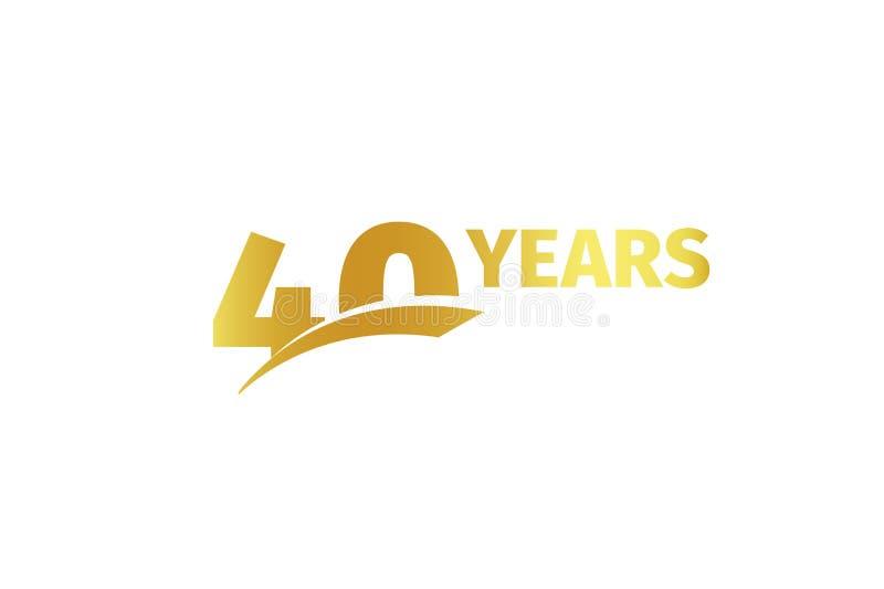 Lokalisierte goldene Farbe Nr. 40 mit Wortjahrikone auf weißem Hintergrund, Geburtstagsjahrestags-Grußkartenelement stock abbildung