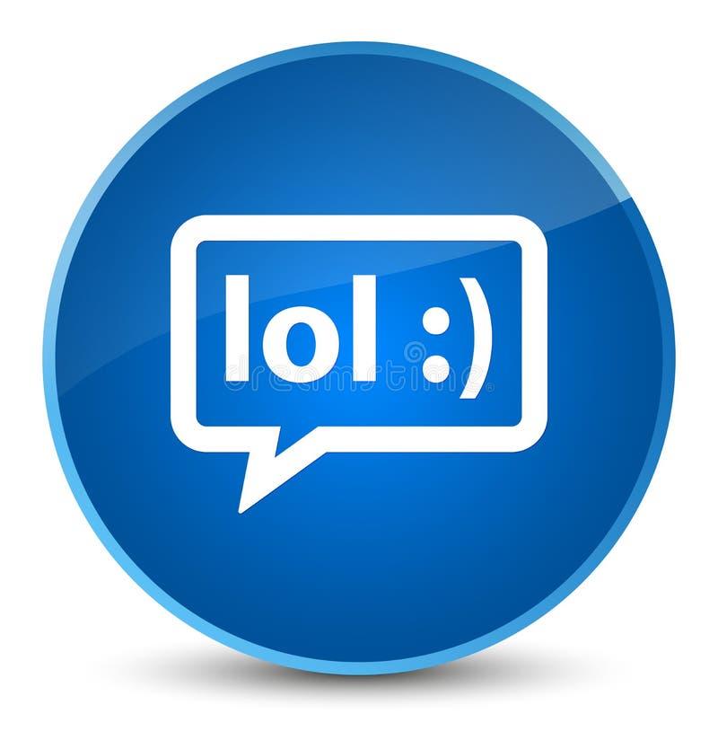LOL bubble icon elegant blue round button. LOL bubble icon isolated on elegant blue round button abstract illustration royalty free illustration