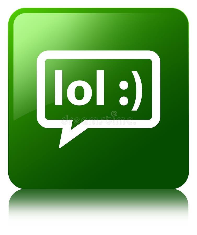 LOL bubble icon green square button. LOL bubble icon isolated on green square button reflected abstract illustration stock illustration