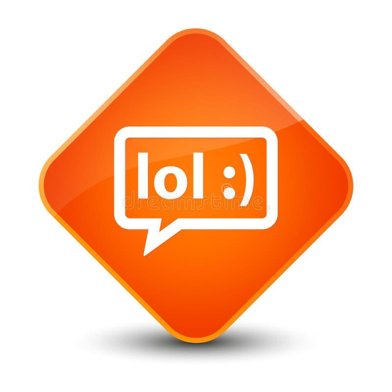 LOL bubble icon elegant orange diamond button. LOL bubble icon isolated on elegant orange diamond button abstract illustration stock illustration
