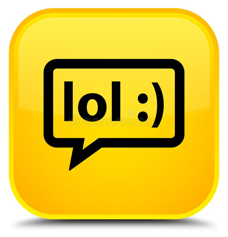 LOL bubble icon special yellow square button royalty free illustration