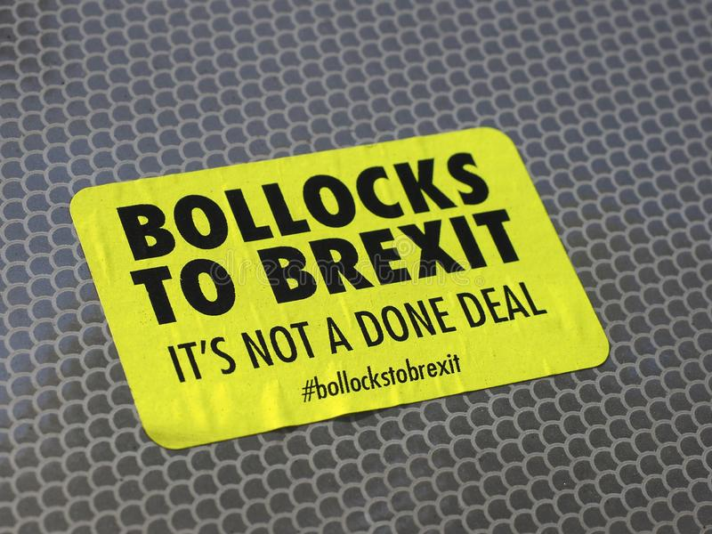 LONDON - SEP 2019: Anti Brexit Bollocks to Brexit sticker. LONDON, UK - CIRCA SEPTEMBER 2019: Bollocks to Brexit it's not a done deal sticker used by anti Brexit stock photography