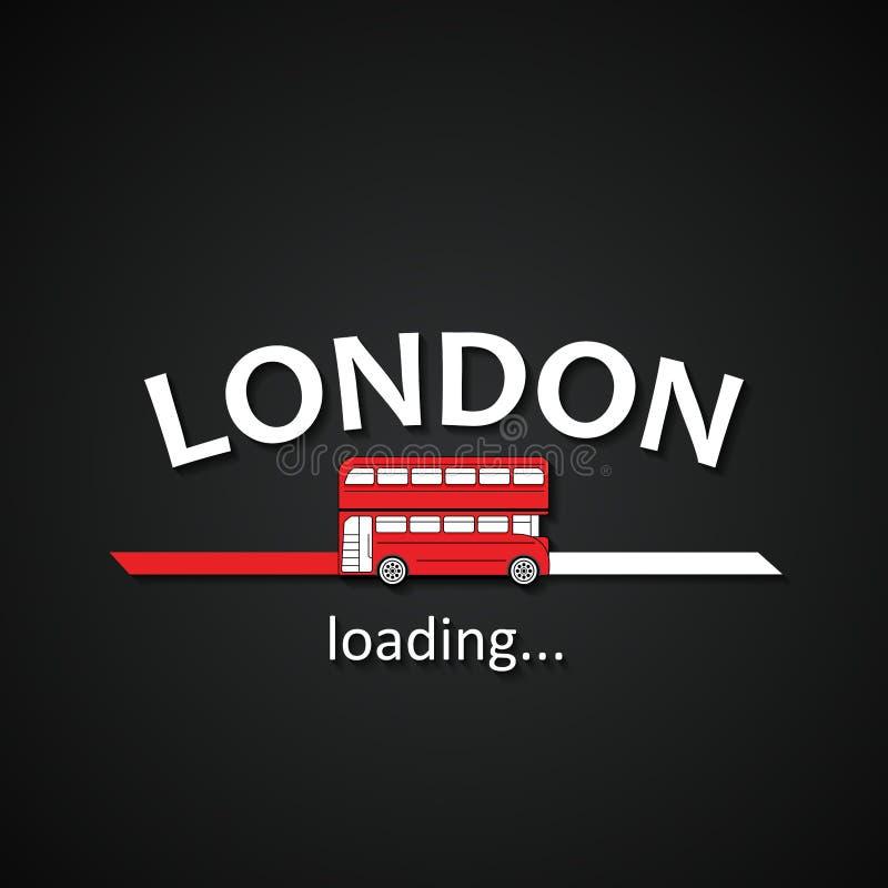Londres está carregando - molde engraçado da barra de carga da inscrição do ônibus de Londres para agências de viagens ilustração do vetor