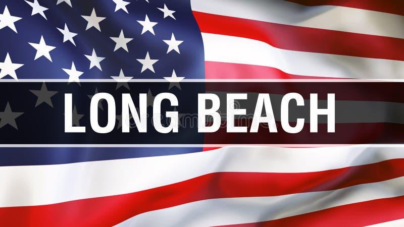 Long Beach -Stadt auf einem USA-Flaggenhintergrund, Wiedergabe 3D Staaten von Amerika fahnenschwenkend im Wind Stolze amerikanisc lizenzfreie abbildung