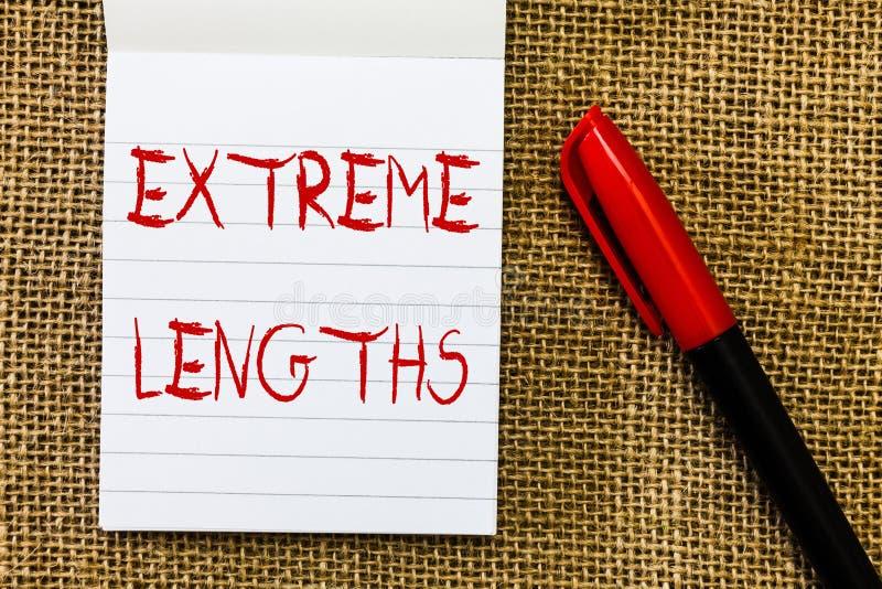 Longitudes del extremo del texto de la escritura El significado del concepto hace un esfuerzo grande o extremo para hacer algo me fotografía de archivo