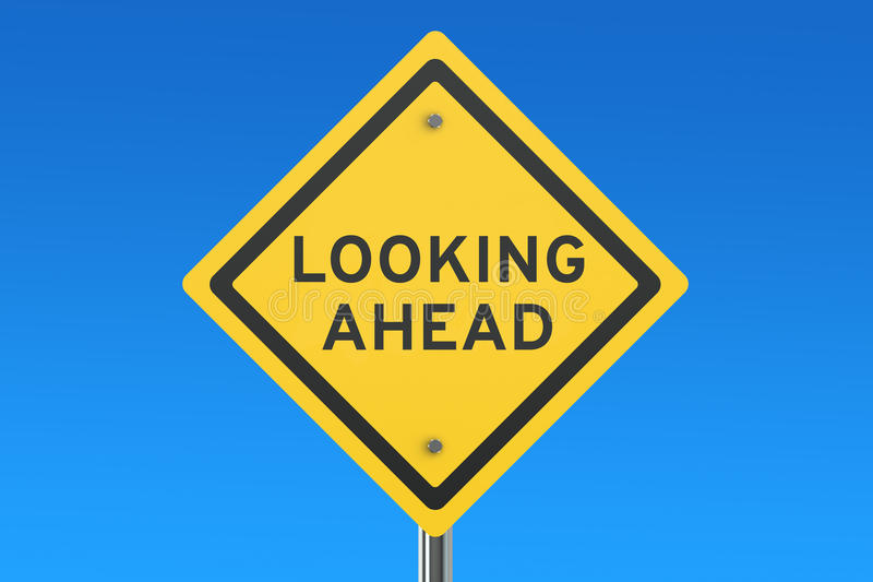 Looking Ahead road sign. On blue sky vector illustration
