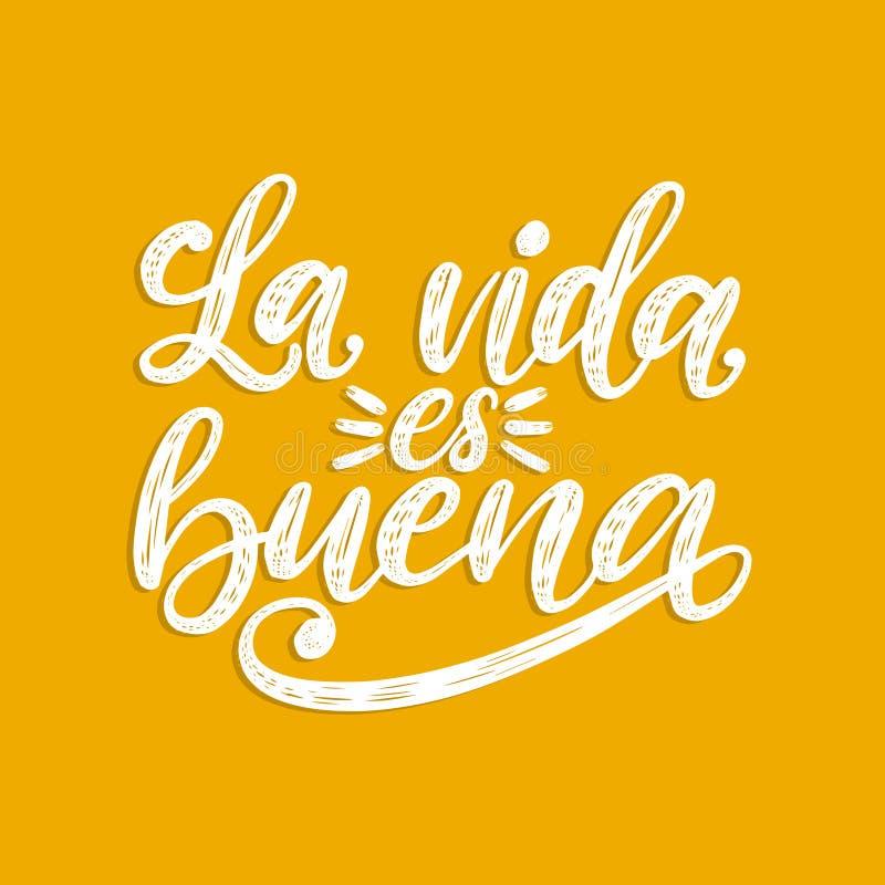 Los Angeles Vida Es Buena tłumaczący od Hiszpańskiego życia Jest Dobrym ręcznie pisany zwrotem na żółtym tle Wektorowa inspiracyj royalty ilustracja