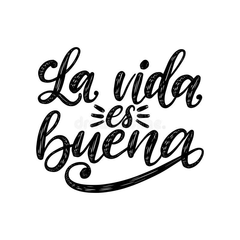 Los Angeles Vida Es Buena tłumaczący od Hiszpańskiego życia Jest Dobrym ręcznie pisany zwrotem na białym tle Wektorowa inspiracyj ilustracji