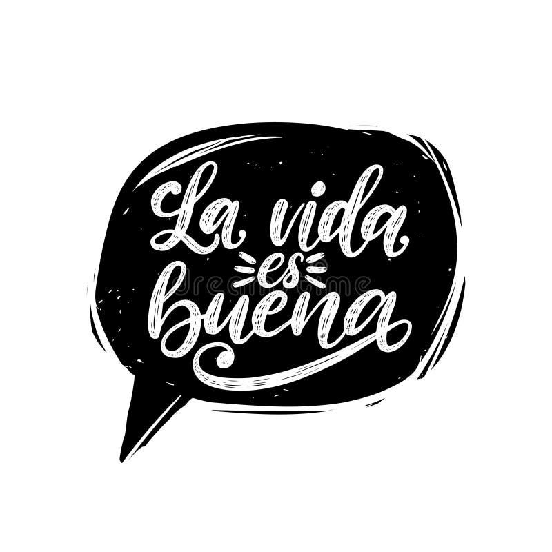 Los Angeles Vida Es Buena tłumaczący od Hiszpańskiego życia Jest Dobrym ręcznie pisany zwrotem w mowa bąblu Wektorowa inspiracyjn royalty ilustracja