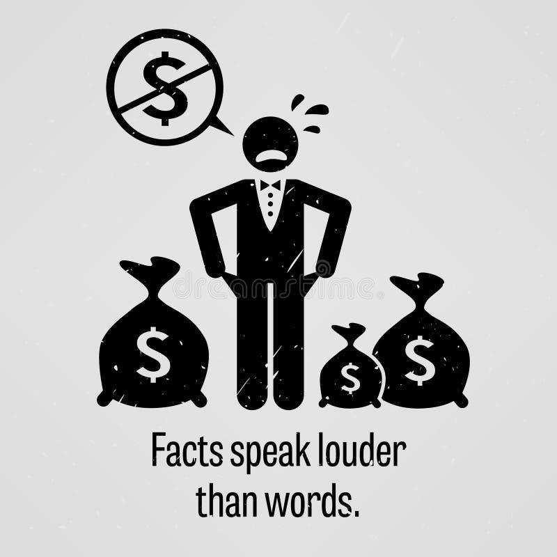 Los hechos hablan más ruidosamente que palabras ilustración del vector