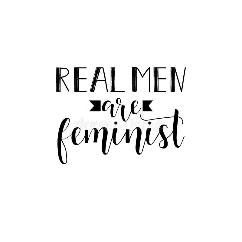 Los hombres reales son sí feminista, yo son una cita feminista del feminismo, lema de motivación de la mujer deletreado Diseño de libre illustration